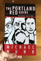 The Portland Red Guide: Sites and Stories of Our Radical Past